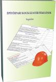 Építőipari kockázatértékelések
